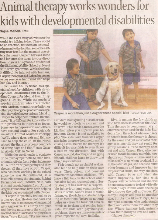 DNA Navi Mumbai article on Animal Angels Foundation - Animal therapy works wonders for kids with developmental disabilities by Sajna Menon on August 4, 2010